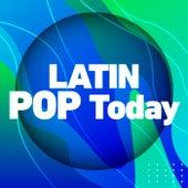 Latin Pop Today de Various Artists