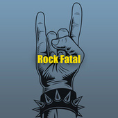 Rock Fatal by Various Artists