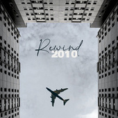 Rewind 2010 by Various Artists