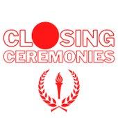 Closing Ceremonies de Various Artists