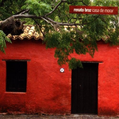 Casa de Morar de Renato Braz