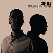 People Hear What They See von Oddisee
