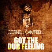 Got The Dub Feeling de Cornell Campbell