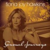 Sensual Journeys by Fiona Joy Hawkins