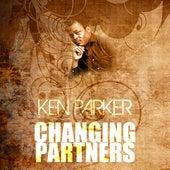 Changing Partners de Ken Parker