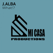 What!? by J.Alba