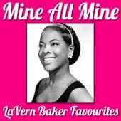 Mine All Mine LaVern Baker Favourites de Lavern Baker