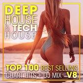 Deep House & Tech-House Top 100 Best Selling Chart Hits + DJ Mix V8 de Deep House