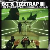 BG & Tizztrap - HB Freestyle (Season 3) by B.G.