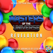 Masters Of The Universe Revelation Main Theme (From
