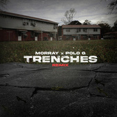 Trenches (Remix) by MoRRay