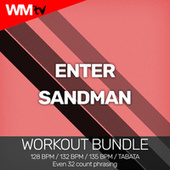 Enter Sandman (Workout Bundle / Even 32 Count Phrasing) de Workout Music Tv