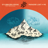 Stubborn Pride (feat. Marcus King) / Paradise Lost On Me by Zac Brown Band