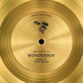 Jerk It / Feel Real von Wonderboy