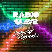 Radio Slave Presents Strictly Rhythms, Vol. 5 by Various Artists