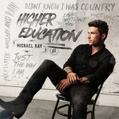 Just The Way I Am by Michael Ray