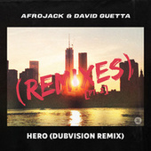 Hero (Dubvision Remix) by Afrojack
