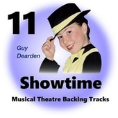 Showtime 11 - Musical Theatre Backing Tracks by Guy Dearden