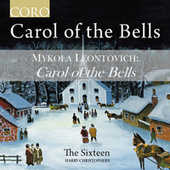 Carol of the Bells by The Sixteen