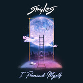 I Promised Myself by Smyles