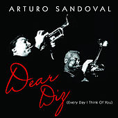 Dear Diz (Every Day I Think of You) de Arturo Sandoval