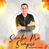 Samba pra Sempre de Marcelinho Freitas