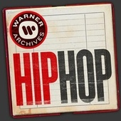 Warner Archives - Hip Hop by Various Artists
