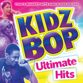 KIDZ BOP Ultimate Hits de KIDZ BOP Kids