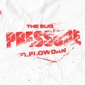 Pressure (feat. Flowdan) von The Bug