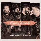 Papai Chorando (feat. Henrique & Juliano) de Fernando & Sorocaba