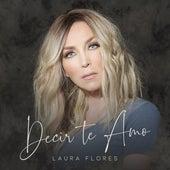 Decir Te Amo fra Laura Flores