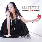Superangelic Hate Bringers by Macbeth