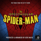 The Spectacular Spider-Man Main Theme (From