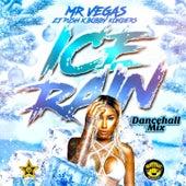 Ice Rain (Remix) by Mr. Vegas