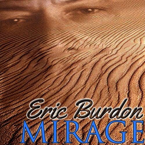 Mirage by Eric Burdon
