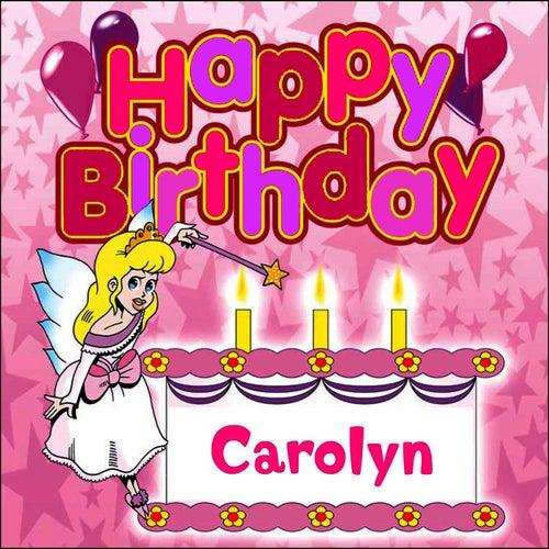 Happy Birthday Carolyn by The Birthday Bunch