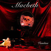 Vanitas by Macbeth