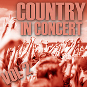 Country In Concert: Vol 2 by Various Artists