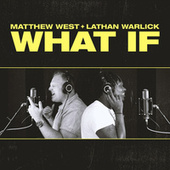 What If by Matthew West