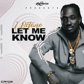 Let Me Know by I-Octane