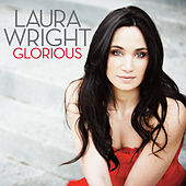 Glorious (Standard Digital) by Laura Wright