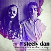 Somebody Else's Favorite Songs de Steely Dan