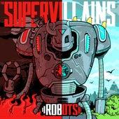 Robots de The Supervillains