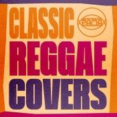 Classic Reggae Covers de Various Artists