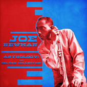 Anthology: The Deluxe Collection (Remastered) by Joe Newman