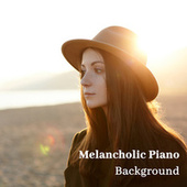 Melancholic Piano Background – Gentle and Little Sad Instrumental Jazz Music for Relaxation by Piano Jazz Background Music Masters