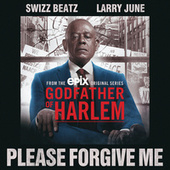 Please Forgive Me by Godfather of Harlem