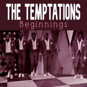 The Temptations: Beginnings de The Temptations