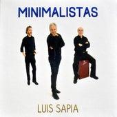 Minimalistas by Luis Sapia