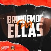 Brindemos Por Ellas + RKT (Remix) de Tomy Deejay